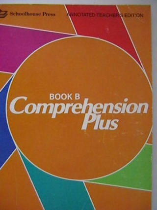 Comprehension Plus Book B ATE (TE)(P) by Flood & Lapp
