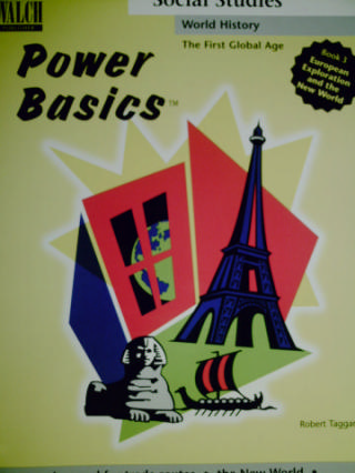Power Basics The First Global Age 3 European Exploration & (P)