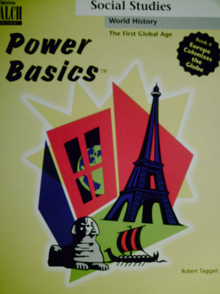 Power Basics The First Global Age 4 Europe Colonizes the (P)