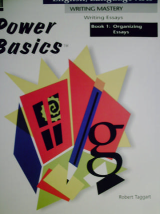 Power Basics Writing Essays 1 Organizing Essays (P)