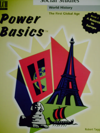 Power Basics The First Global Age 1 A Rebirth in Europe (P)