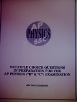 AP Physics B&C 2e Multiple Choice Questions in Prepa(P) by Patel